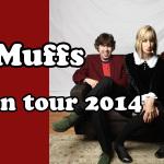 LIVE | the MUFFS JAPAN TOUR 2014