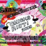 CHICKS RIOT! 2009 FLYER