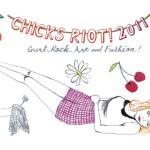 CHICKS RIOT! 2011