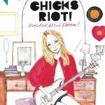 CHICKS RIOT!2010