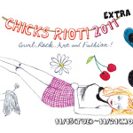 CHICKS RIOT! | 2011 extra!