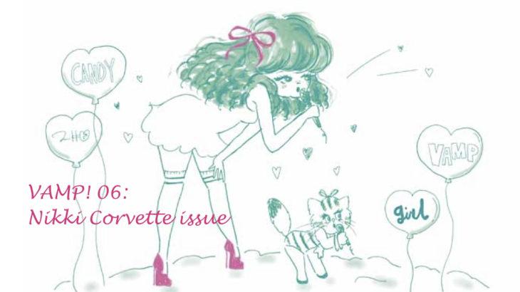 VAMP! | issue 06(feat.Nikki Corvette)Shop List