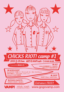 CHICKS RIOT! camp #1