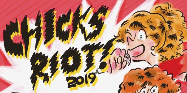 CHICKS RIOT! | ライヴアクト追加発表!