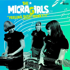 "Peachy Doll Records | THE MICRA GIRLS""Feeling DIzzy Honey?!"""